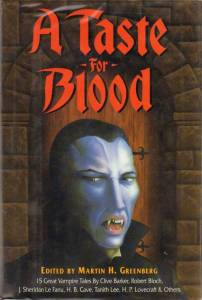 A Taste for Blood (1992, Dorset Press). My copy is the 1995 paperback reprint by Barnes & Noble.